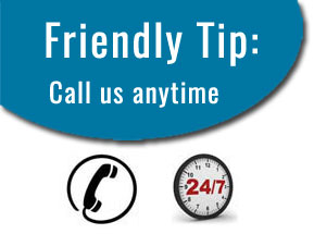Friendly tip: Call us any time 818 280.8203